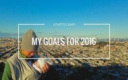 MY OUTDOOR ADVENTURE GOALS FOR 2016