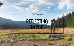 REFLECTING ON MY 2015 OUTDOOR ADVENTURES